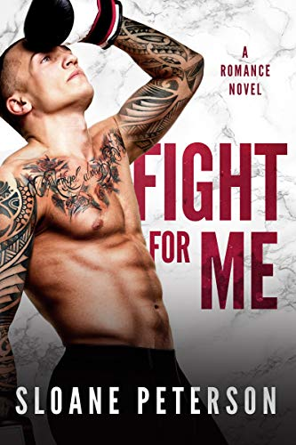 Fight for Me : A Friends to Lovers Romance
