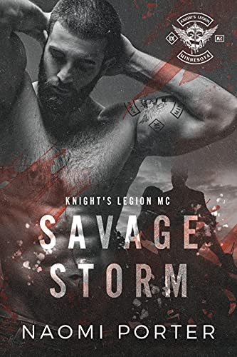 Savage Storm (Knight's Legion MC Book 1)