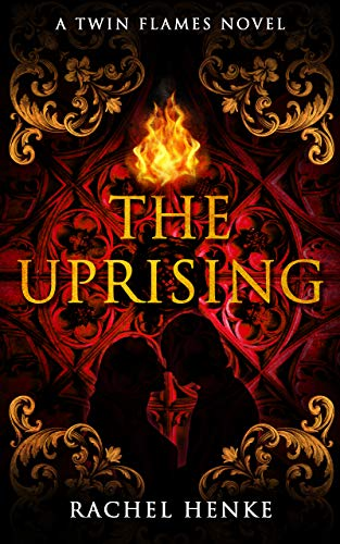 The Uprising: A Time Travel Romance (Twin Flames Book 2)
