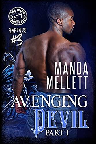 Avenging Devil Part 1: Satan's Devils MC San Diego