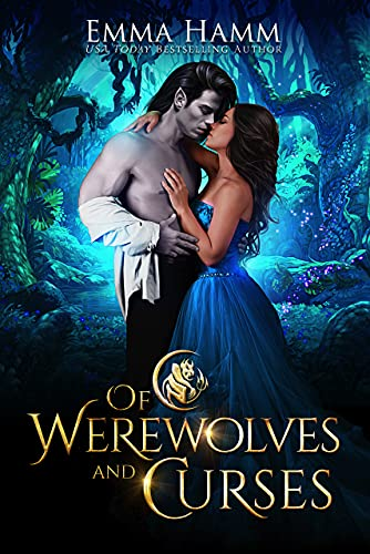 Of Werewolves and Curses (Of Goblin Kings Book 4)
